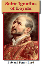 St Ignatius of Loyola Pamphlet/Minibook, by Bob and Penny Lord