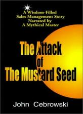 The Attack of the Mustard Seed: Ten Sales Manag. Cebrowski, John.#