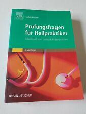 Prüfungsfragen für Heilpraktiker Arbeitsbuch zum Lehrbuch für Heilpraktiker 6.Au