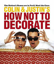 Colin and Justin's How Not To Decorate, Colin McAllister, Justin Ryan