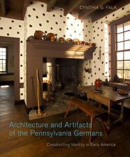 New ListingPennsylvania German History and Culture Ser.: Architecture and Artifacts of.