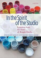 In the Spirit of the Studio, 2nd Edition Early Childhood Ed Atelier of Reggio Em