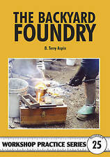 The Backyard Foundry by B. Terry Aspin (Paperback, 1998)