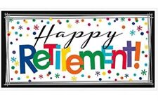 New Fun Happy Retirement Horizontal Giant Sign Banner Multicolor From Amscan