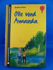 Olle und Amanda von Annika Holm / Süddeutsche Zeitung Junge BIbliothek Bd. 2