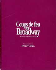 COUPS DE FEU SUR BROADWAY /  WOODY ALLEN  .Dossier de Presse +11 Grandes photos