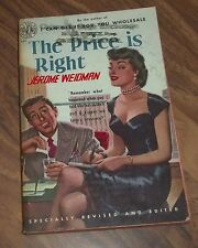 THE PRICE IS RIGHT BY JEROME WEIDMAN AVON 279 PAPERBACK IN GD+