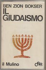 Bokser Ben Zion IL GIUDAISMO: PROFILO DI UNA FEDE Studi Religiosi Il Mulino 1969