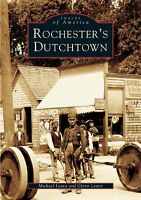 Rochester's Dutchtown [Images of America] [NY] [Arcadia Publishing]