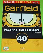 GRATIS COMIC TAG 2018 - GARFIELD - HAPPY BIRTHDAY 40  / JIM DAVIS / EGMONT