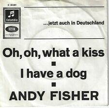 ANDY FISHER - Oh, oh, what a kiss