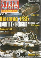 STEEL MASTERS N° 85 FI Wg B-2/ T-34 / DODGE WC 51/ TIGRE II / RENAULT UE / AMR33