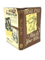 ERNIE PYLE: Here Is Your War, Story Of G.I. Joe 1st Ed, 1st Printing HC/DJ RARE