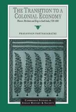 Cambridge Studies in Indian History and Society: The Transition to a Colonial...