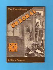 ►FERENCZI - MON ROMAN POLICIER N°377 - UN BON 45 - VANEYRE - 1955