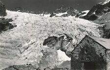 ISÈRE c. 1935 - Le Refuge Tuckett Le Glacier Blanc - NV 495