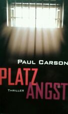 Platz Angst von Paul Carson