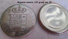 MAGNETE CM 3,5 MONETA 120 GRANA FERDINANDO II SECONDO REGNO DUE SICILIE CALAMITA