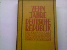 A.Erkelenz (Hg.): ZEHN JAHRE DEUTSCHE REPUBLIK -1928 - (Republikanische Politik)