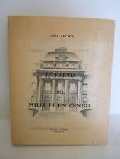 LE PALAIS DES MILLE ET UN ENNUIS DE GEO LONDON 1949 RAOUL SOLAR ILLUSTRE