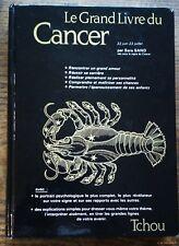 LE GRAND LIVRE DU CANCER par Sara Sand - ASTROLOGIE ARTS DIVINATOIRES ESOTERISME