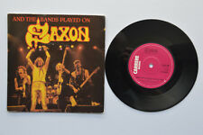 """SAXON AND THE BAND PLAYED ON 7"""" VINYL SINGLE/PIC/SLEEVE"""