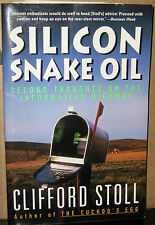 SILICON SNAKE OIL by CLIFFORD STOLL 1996 pb 1st