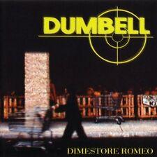 DUMBELL Dimestore Romeo CD (1999 Sonic Boom)