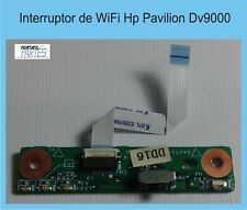 Interruptor de WiFi Hp Pavilion DV9000 WiFi Switch Board DAAT9TH18D2