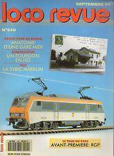 LOCO REVUE N°540 septembre 1991 RGP avant premiere