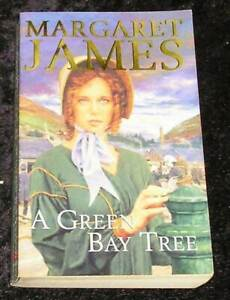 A Green Bay Tree by Margaret James