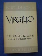 CLASSICI LATINI-POETI DI ROMA-VIRGILIO-LE BUCOLICHE-ZANICHELLI