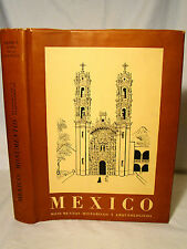 Rubin. Mexico: Monumentos Historicos Y Arquelogicos. First Ed 1953 DJ Illustrate