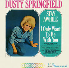 Dusty Springfield - Stay Awhile - I Only Want To Be With You 180G MONO LP RE NEW