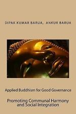 Applied Buddhism: Applied Buddhism for Good Governance : Promoting Communal...