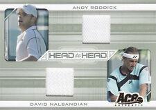 2007 ACE AUTHENTIC ANDY RODDICK DAVID NALBANDIAN HEAD TO HEAD MATERIALS #HH-7
