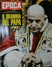 EPOCA N°662/ 2/GIU/1963 * IL DRAMMA DEL PAPA * BERLINO : ULTIMA TROVATA *