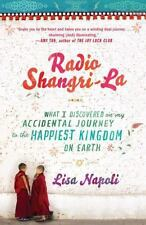 Radio Shangri-La: What I Discovered on My Accidental Journey to the Happiest Kin