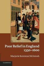 Poor Relief in England, 1350-1600 by Marjorie Keniston McIntosh (2014,...