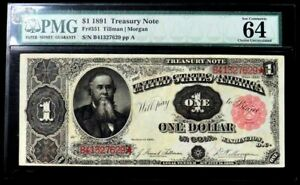 1891 US $1 TREASURY NOTE FR 351 CURRENCY PMG CHOICE UNC 64 EPQ