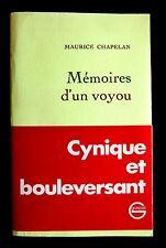MEMOIRES d'un VOYOU - Maurice CHAPELAN - Ed GRASSET 1972