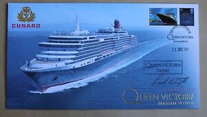 CUNARD QUEEN VICTORIA MAIDEN VOYAGE 2007 BUCKINGHAM COVER SIGNED BY PAUL WRIGHT