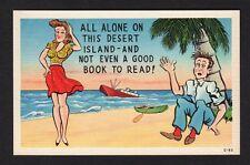 Comic Postcard man ignors beautiful woman laments no books on desert island