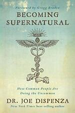 Becoming Supernatural by Dr. Joe Dispenza Audiobook
