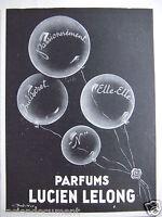 PUBLICITÉ 1943 PARFUMS LUCIEN LELONG INDISCRET N ELLE.ELLE - ADVERTISING