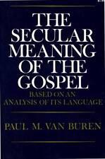 PAUL M. VAN BUREN THE SECULAR MEANING OF THE GOSPEL