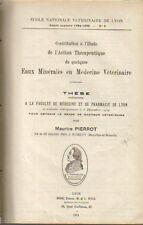 action thérapeutique des eaux minérales en médecine vétérinaire M Pierrot  1934