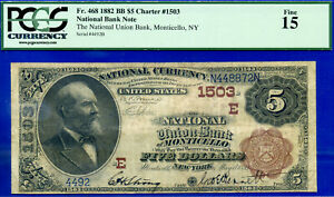 TOP POP 1/0 CH # 1503 - 1882 B/B $5 ((FINEST Known - Monticello, NY )) PCGS 15