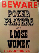 Placca Metallica Pubblicità Vintage Beware Poker Players - 40 X 30 CM