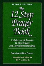 The 12 Step Prayer Book: A Collection of Favorite